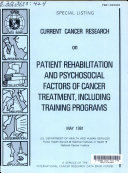 Current Cancer Research on Patient Rehabilitation and Psychosocial Factors of Cancer Treatment  Including Training Programs