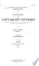 Catalog of Copyright Entries. Part 1. [A] Group 1. Books. New Series