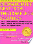 Permanently Beat PCOS: The Complete Solution