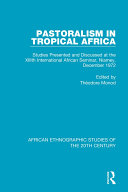 Pastoralism in Tropical Africa