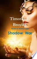 Blades & Bullets Saga Shadow War