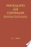 Particulates And Continuum Multiphase Fluid Dynamics