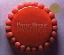 Pierre Hermé Pastries (Revised Edition)