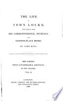 The Life of John Locke with Extracts from His Correspondence, Journals, 2