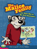 The Malice Family  or How Not to Be Evil Geniuses