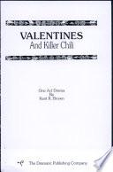 Valentines and Killer Chili