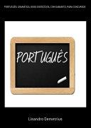 PortuguÊs: GramÁtica. 6000 ExercÍcios, Com Gabarito, Para Concursos