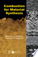 Combustion for Material Synthesis Book