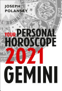 Gemini 2021: Your Personal Horoscope