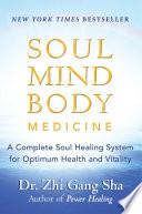 Soul Mind Body Medicine PDF