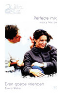 Perfecte Mix Even Goede Vrienden