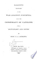 Sallust S History Of The War Against Jugurtha And Of The Conspiracy Of Catiline