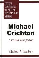 Michael Crichton: a critical companion