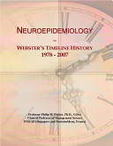 Neuroepidemiology: Webster's Timeline History 1978-2007