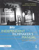 IFP Los Angeles Independent Filmmaker s Manual