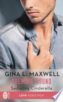 Premier Round (Tome 1) - Seducing Cinderella Pdf/ePub eBook