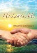 He Leads Me ebook