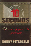 10 Seconds Can Will Change Your Life Forever