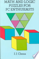 Math And Logic Puzzles For Pc Enthusiasts Book PDF