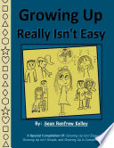 Growing Up Really Isn t Easy