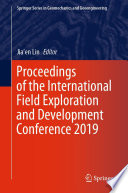 Proceedings of the International Field Exploration and Development Conference 2019