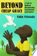 Beyond Cheap Grace