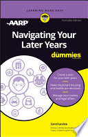 Navigating Your Later Years For Dummies PDF
