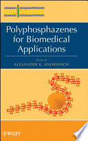 Polyphosphazenes for Biomedical Applications Book