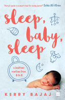 Sleep, Baby, Sleep: A Bedtime Routine from 8 to 8 Book