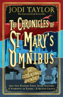 The Chronicles of St Mary   s Omnibus  Three Extraordinary Adventures