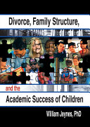 Divorce, Family Structure, and the Academic Success of Children Pdf/ePub eBook