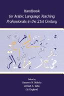Handbook for Arabic Language Teaching Professionals in the 21st Century