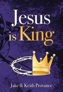 Jesus Is King Book