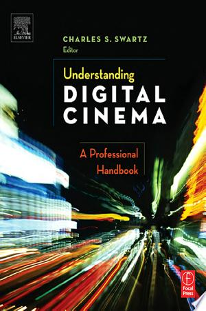 Download Understanding Digital Cinema Free Books - Dlebooks.net