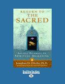 Return to The Sacred [Large Print]