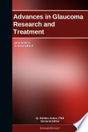 Advances In Glaucoma Research And Treatment 2012 Edition Book PDF