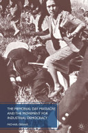 The Memorial Day Massacre and the Movement for Industrial Democracy Book
