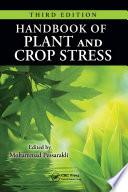 Handbook of Plant and Crop Stress Book