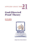 Goal Directed Proof Theory