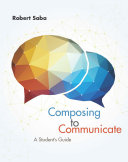 Composing to Communicate  A Student s Guide