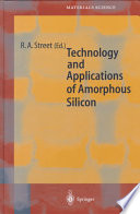 Technology And Applications Of Amorphous Silicon Book PDF