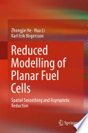 Reduced Modelling of Planar Fuel Cells Book