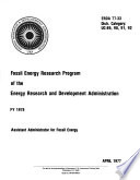 Fossil Energy Research Program of the Energy Research and Development Administration