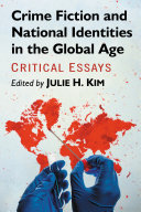 Crime Fiction and National Identities in the Global Age