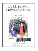 A Medieval Flower Garden