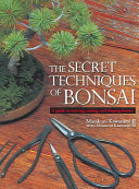 The Secret Techniques of Bonsai