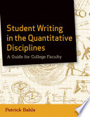 Student Writing In The Quantitative Disciplines Book PDF