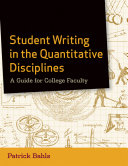Student Writing in the Quantitative Disciplines