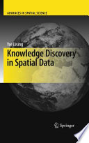 Knowledge Discovery In Spatial Data Book PDF
