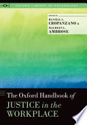 The Oxford Handbook of Justice in the Workplace